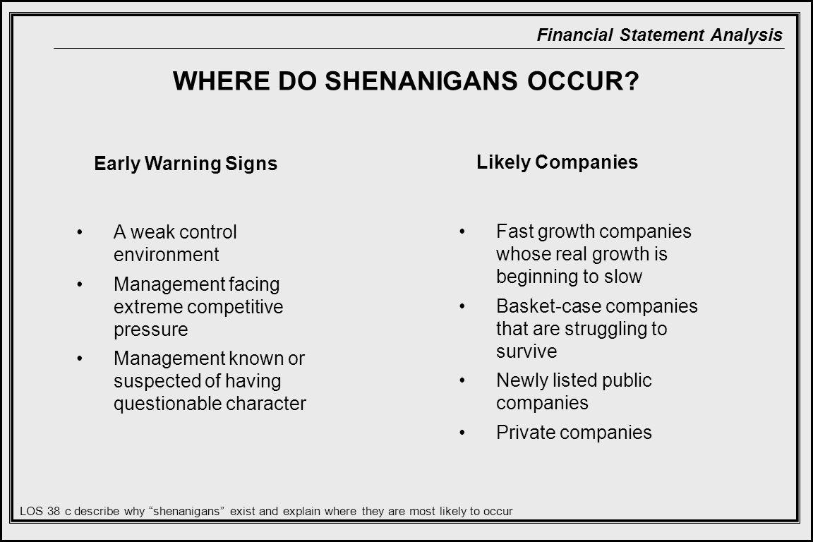 WHERE DO SHENANIGANS OCCUR