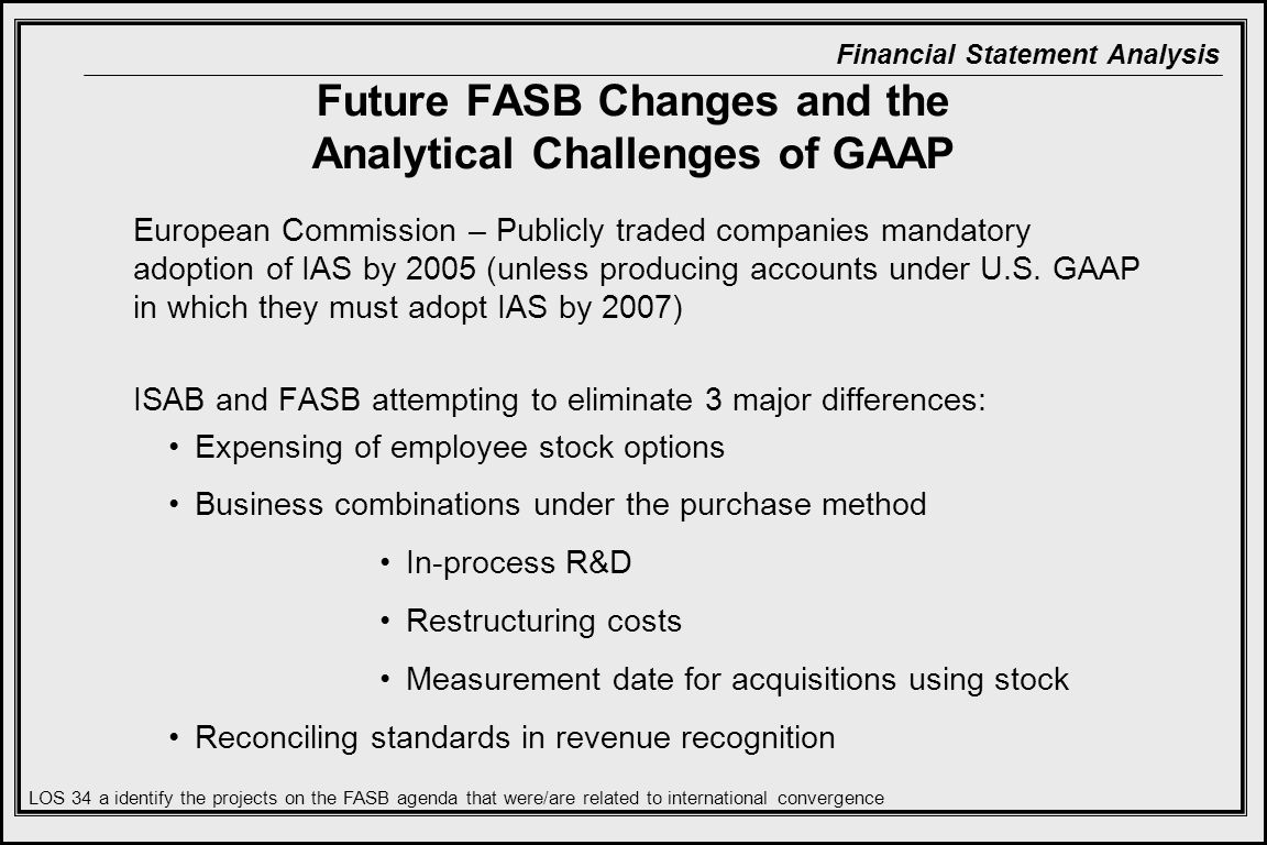 Future FASB Changes and the Analytical Challenges of GAAP