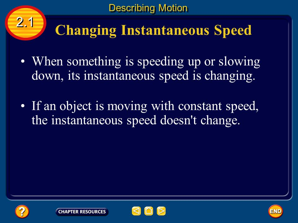 Changing Instantaneous Speed