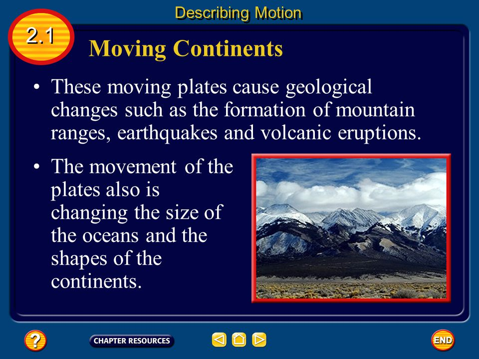 Describing Motion 2.1. Moving Continents.