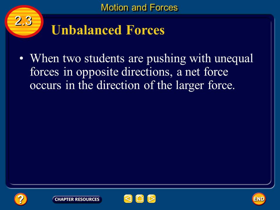 Motion and Forces 2.3. Unbalanced Forces.