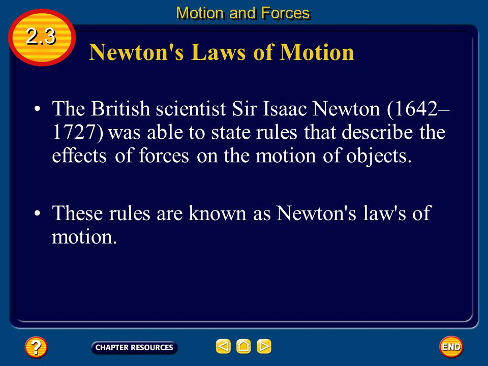 Motion and Forces 2.3. Newton s Laws of Motion.