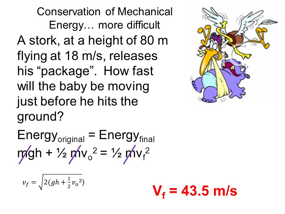 Conservation of Mechanical Energy… more difficult