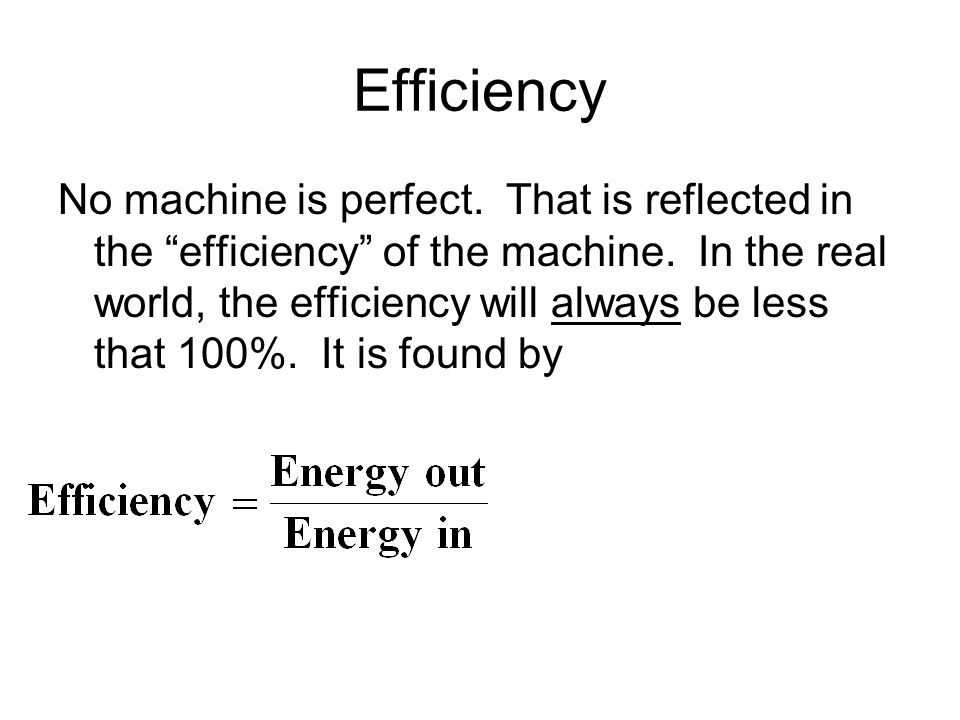 Efficiency