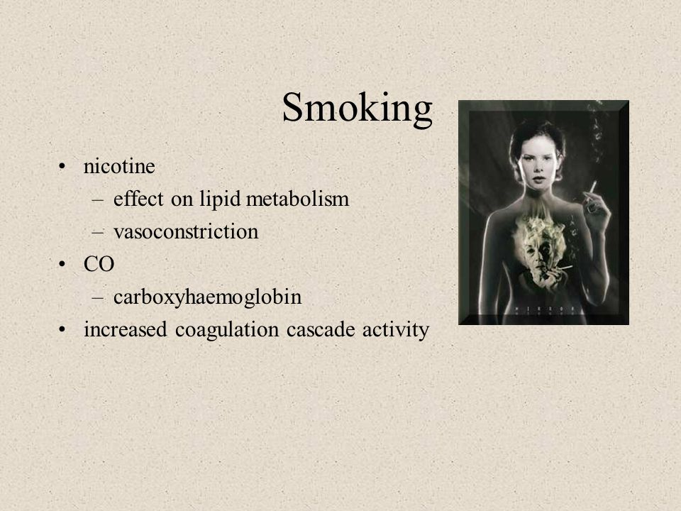 Smoking nicotine effect on lipid metabolism vasoconstriction CO