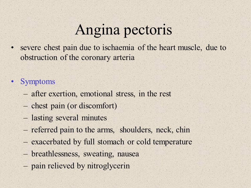 Angina pectoris severe chest pain due to ischaemia of the heart muscle, due to obstruction of the coronary arteria.