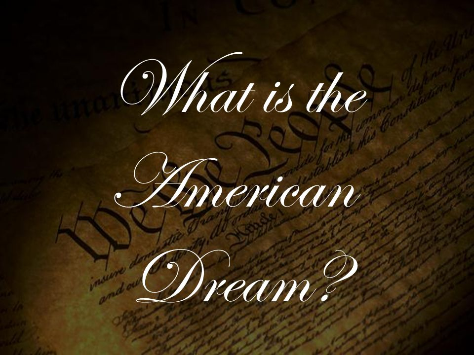 American Dream What is the