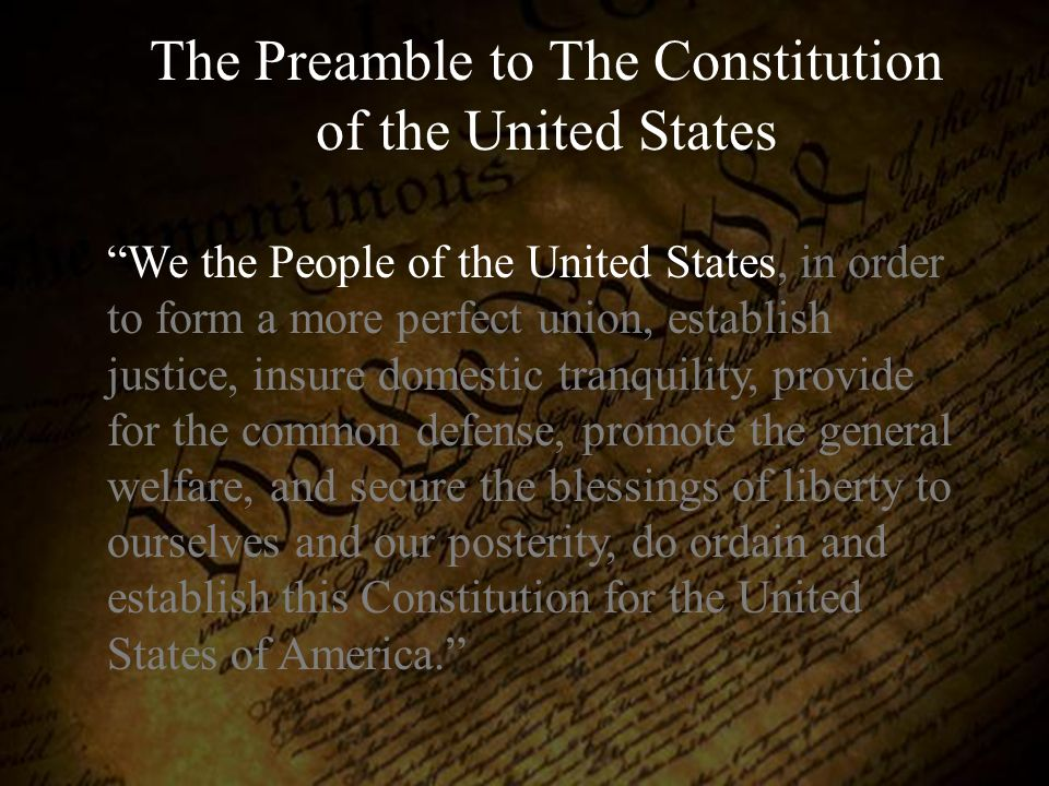The Preamble to The Constitution of the United States