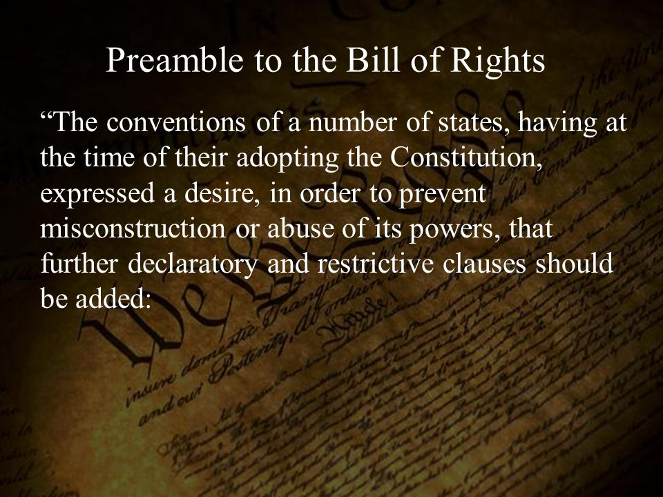 Preamble to the Bill of Rights