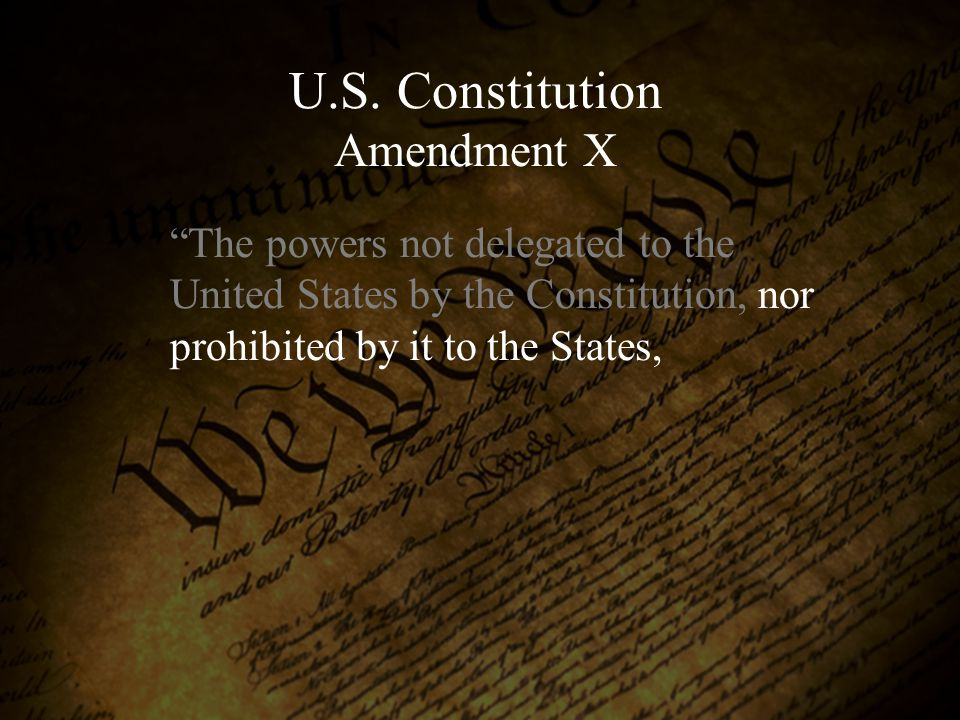 U.S. Constitution Amendment X