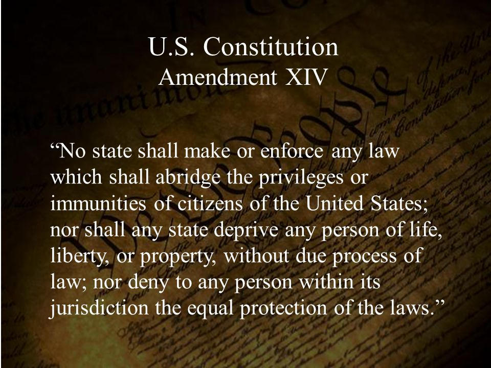 U.S. Constitution Amendment XIV