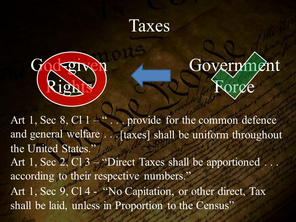 Taxes God-given Rights Government Force