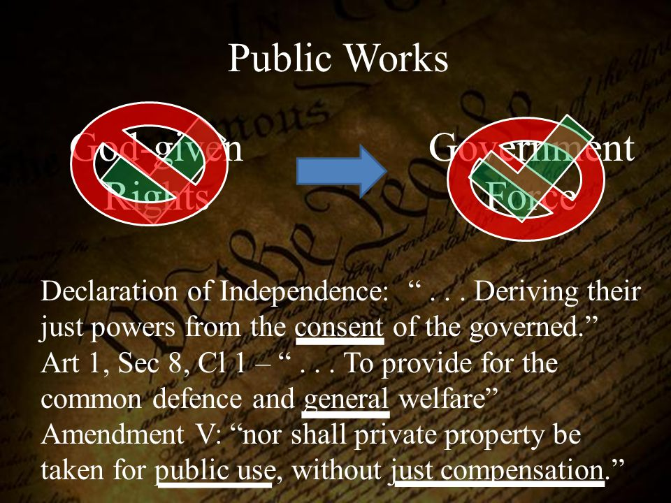 Public Works God-given Rights Government Force