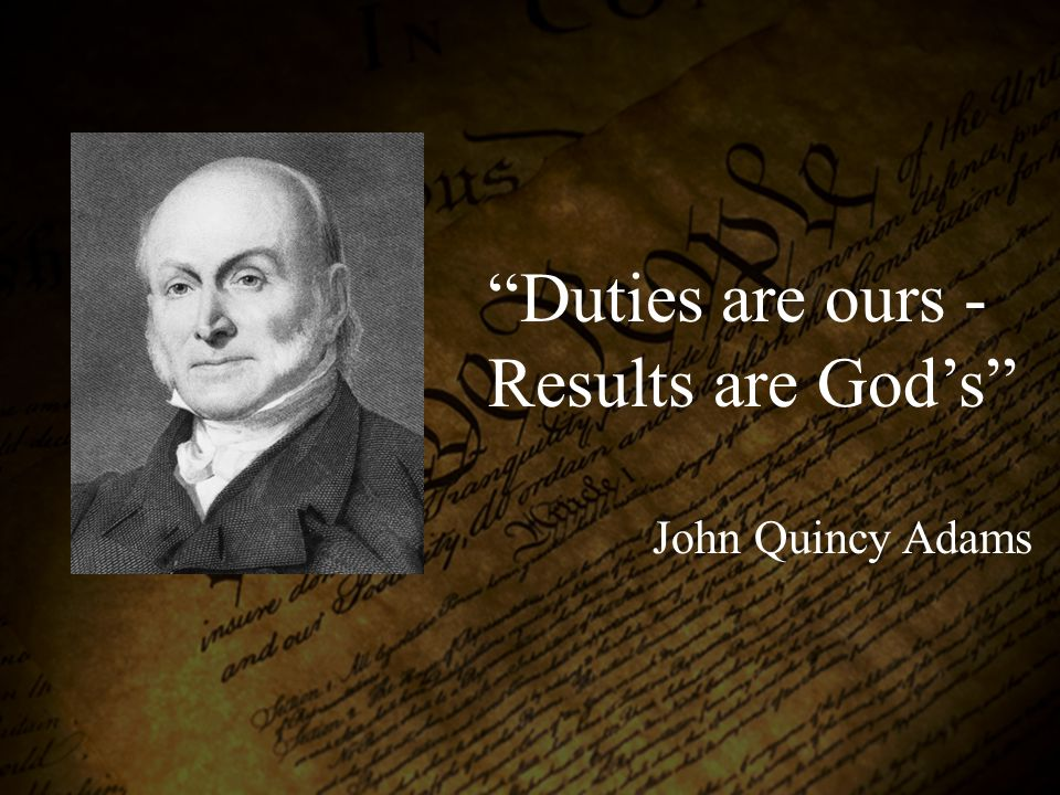 Duties are ours - Results are God's