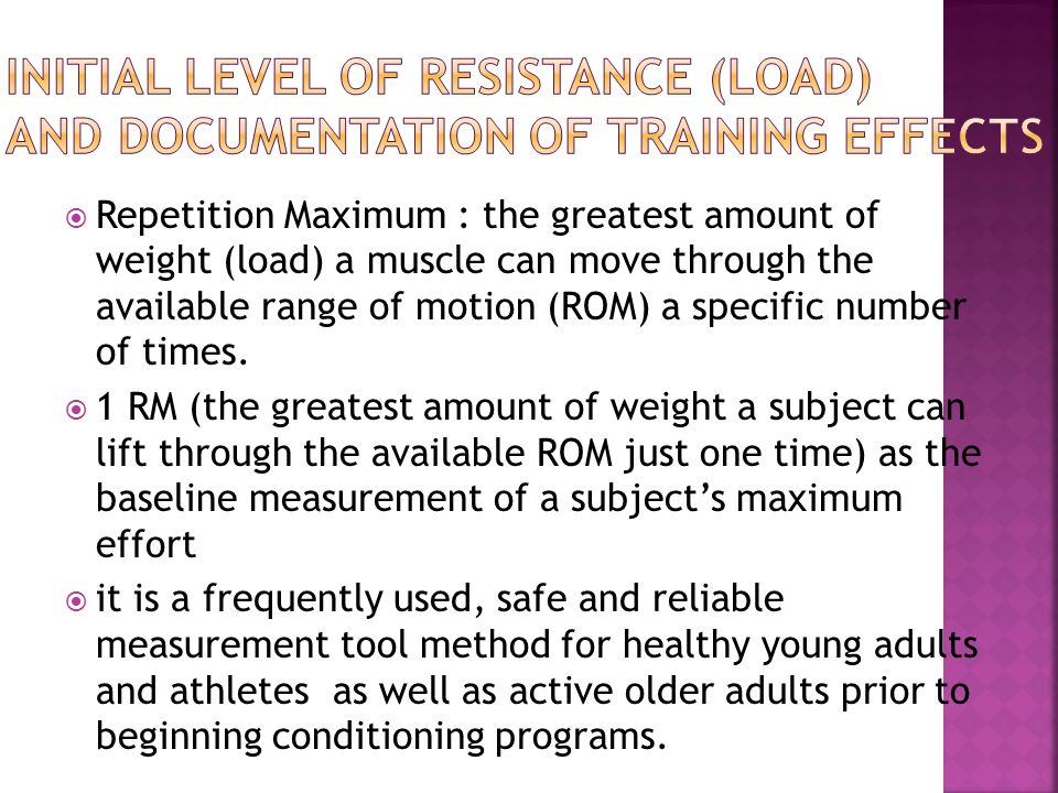Initial Level of Resistance (Load) and Documentation of Training Effects