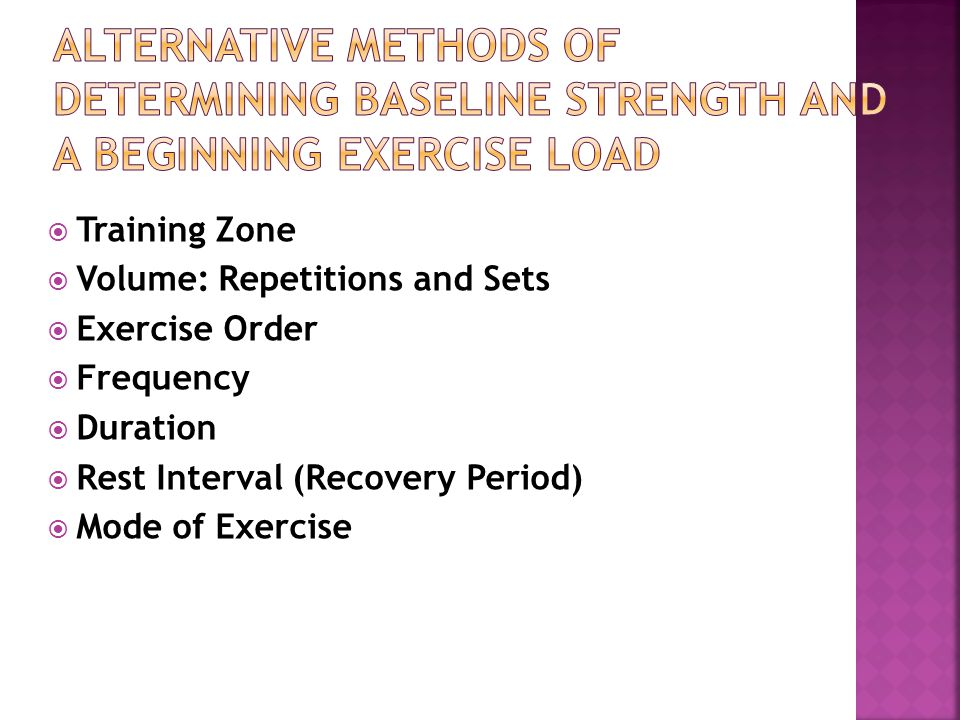Alternative Methods of Determining Baseline Strength and a Beginning Exercise Load