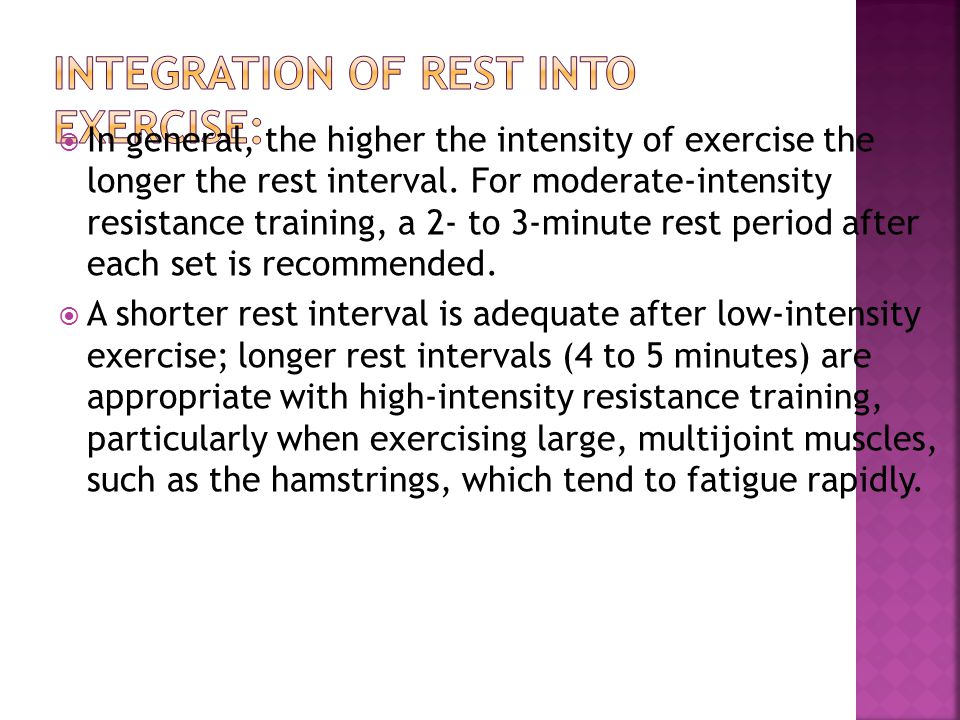 Integration of Rest into Exercise: