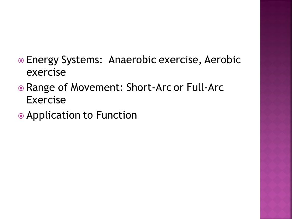 Energy Systems: Anaerobic exercise, Aerobic exercise