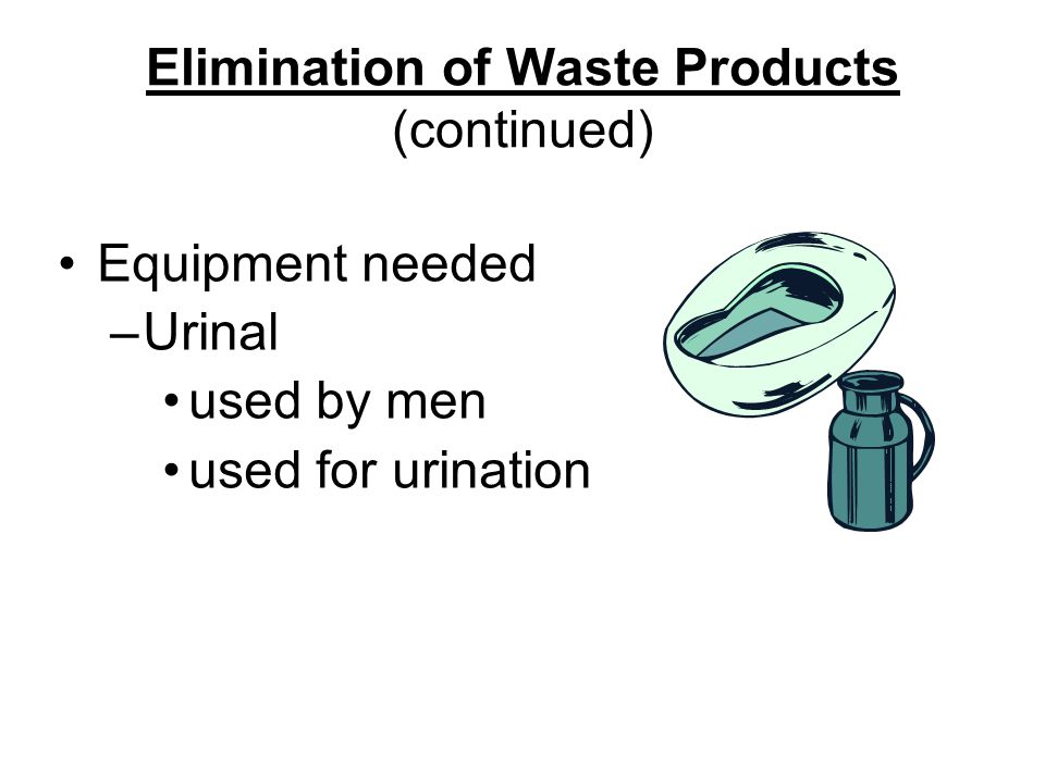 Elimination of Waste Products (continued)