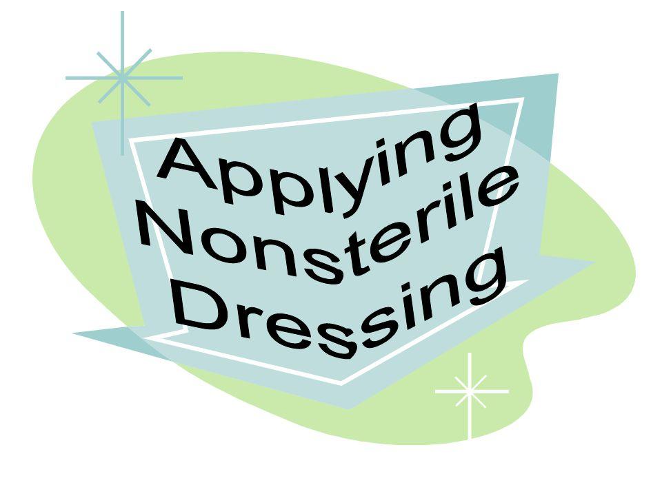 Applying Nonsterile Dressing