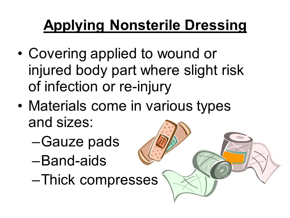 Applying Nonsterile Dressing