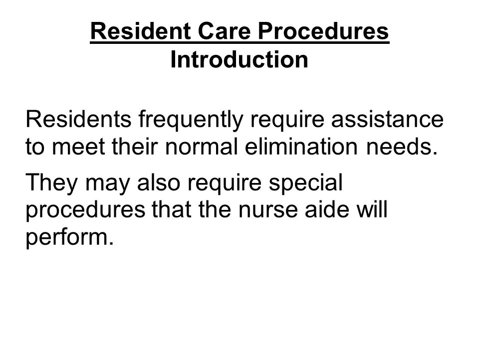 Resident Care Procedures Introduction