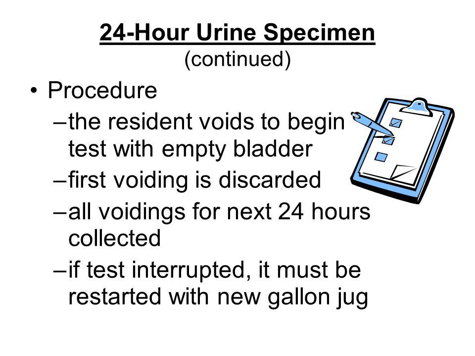 24-Hour Urine Specimen (continued)
