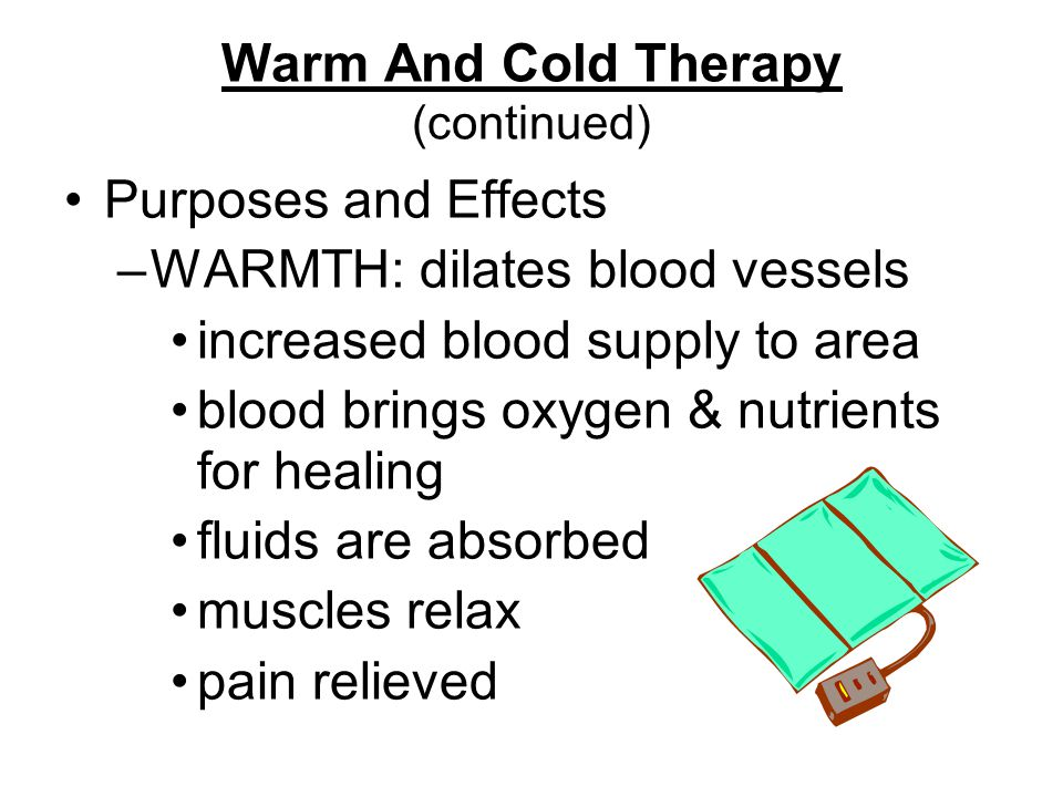 Warm And Cold Therapy (continued)