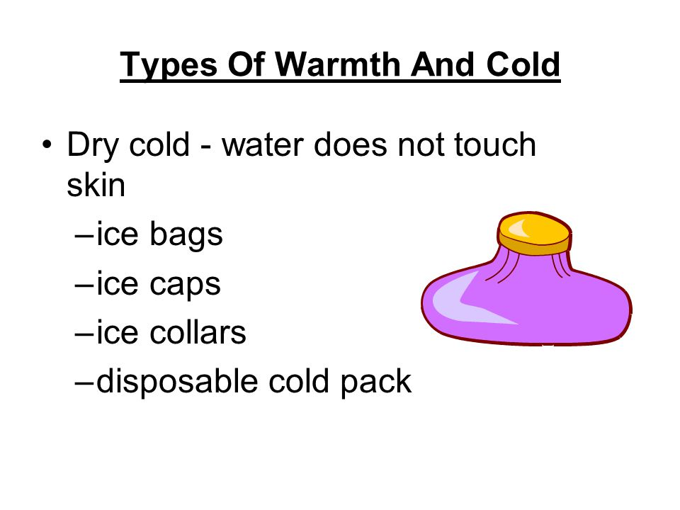 Types Of Warmth And Cold