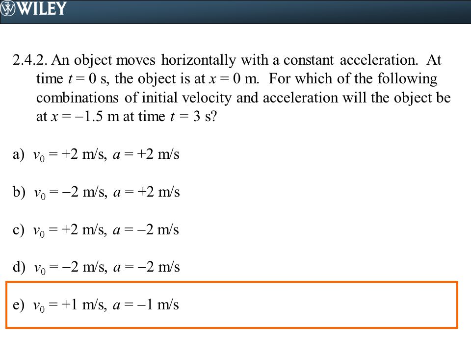 2. 4. 2. An object moves horizontally with a constant acceleration