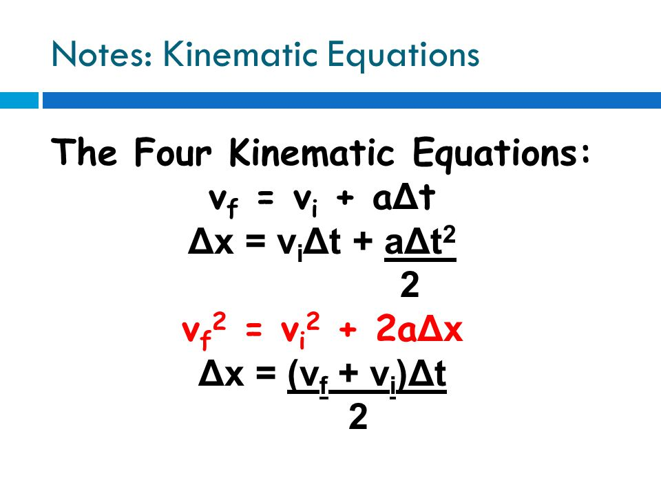Notes: Kinematic Equations