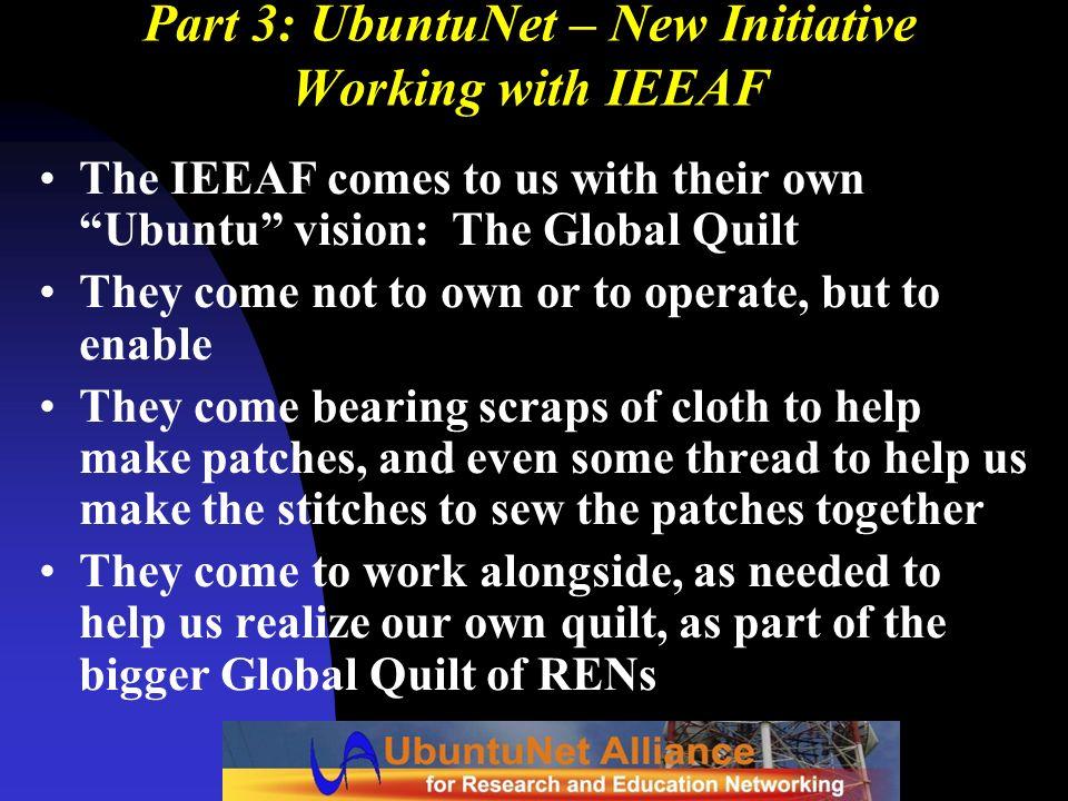Part 3: UbuntuNet – New Initiative Working with IEEAF