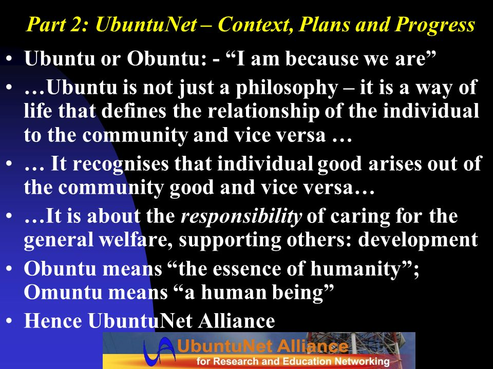 Part 2: UbuntuNet – Context, Plans and Progress