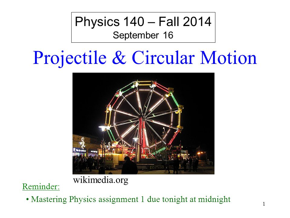 Projectile & Circular Motion