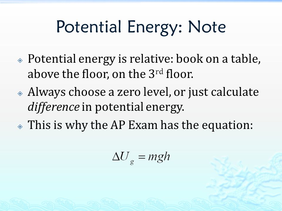 Potential Energy: Note