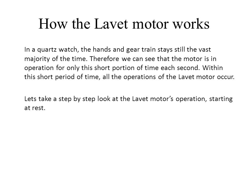 How the Lavet motor works
