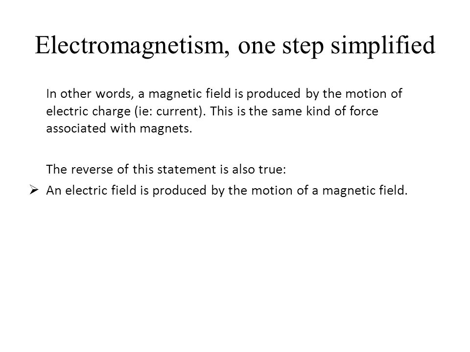 Electromagnetism, one step simplified