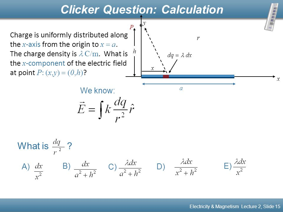 Clicker Question: Calculation