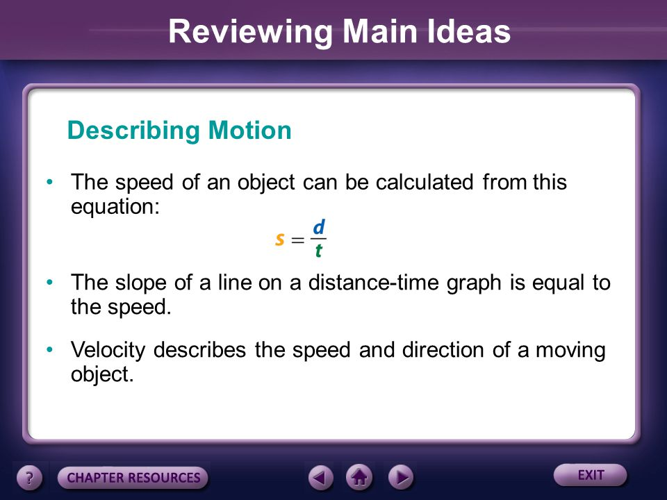 Reviewing Main Ideas Describing Motion