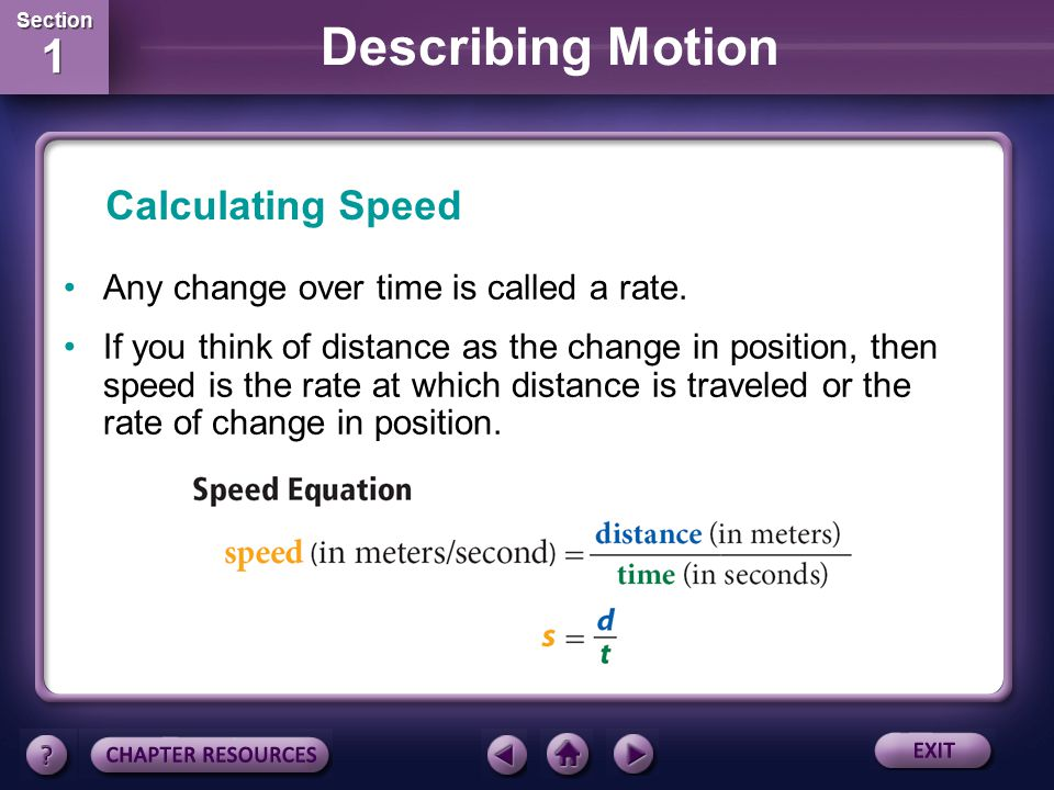 Calculating Speed Any change over time is called a rate.