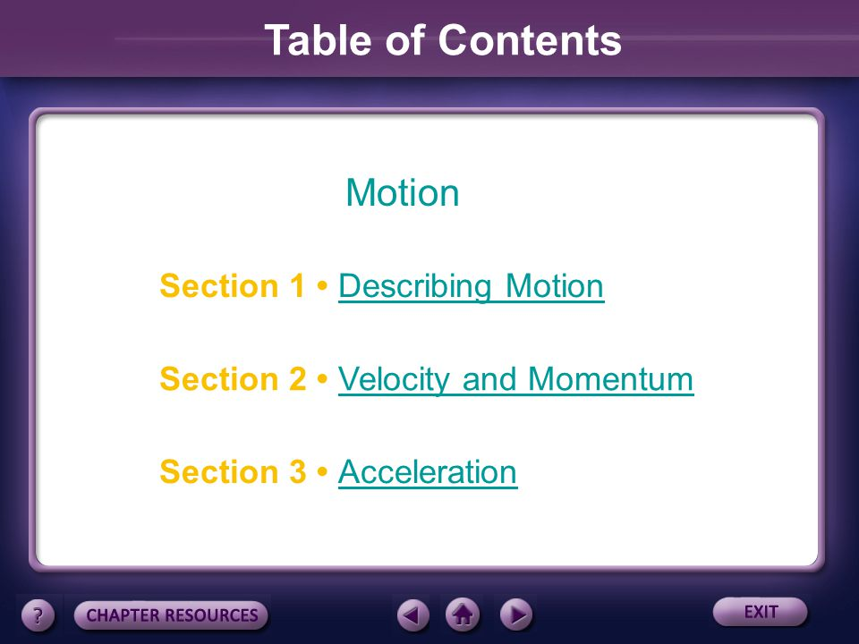 Table of Contents Motion Section 1 • Describing Motion