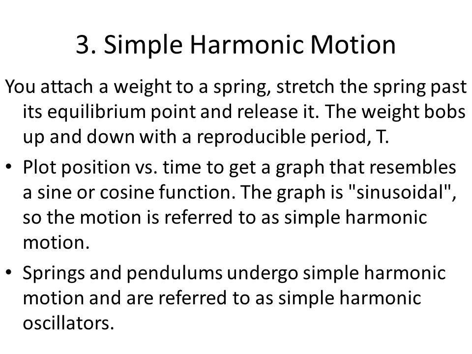 3. Simple Harmonic Motion
