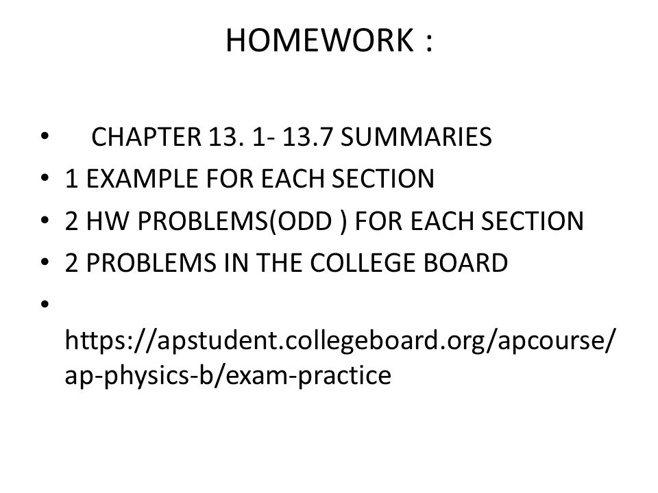 HOMEWORK : CHAPTER 13. 1- 13.7 SUMMARIES 1 EXAMPLE FOR EACH SECTION