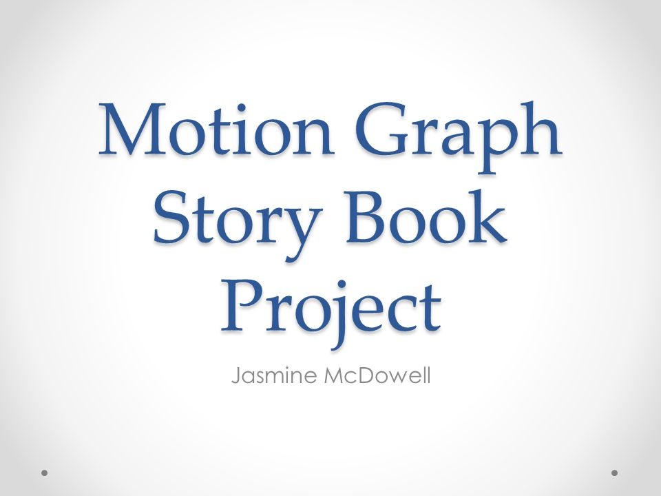 Motion Graph Story Book Project