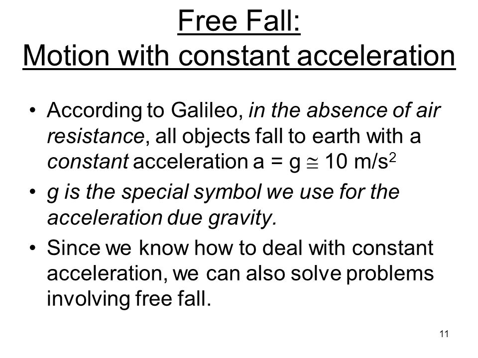 Free Fall: Motion with constant acceleration