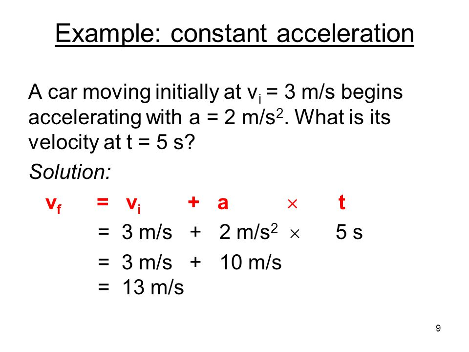 Example: constant acceleration
