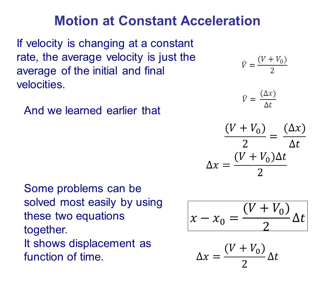 Motion at Constant Acceleration