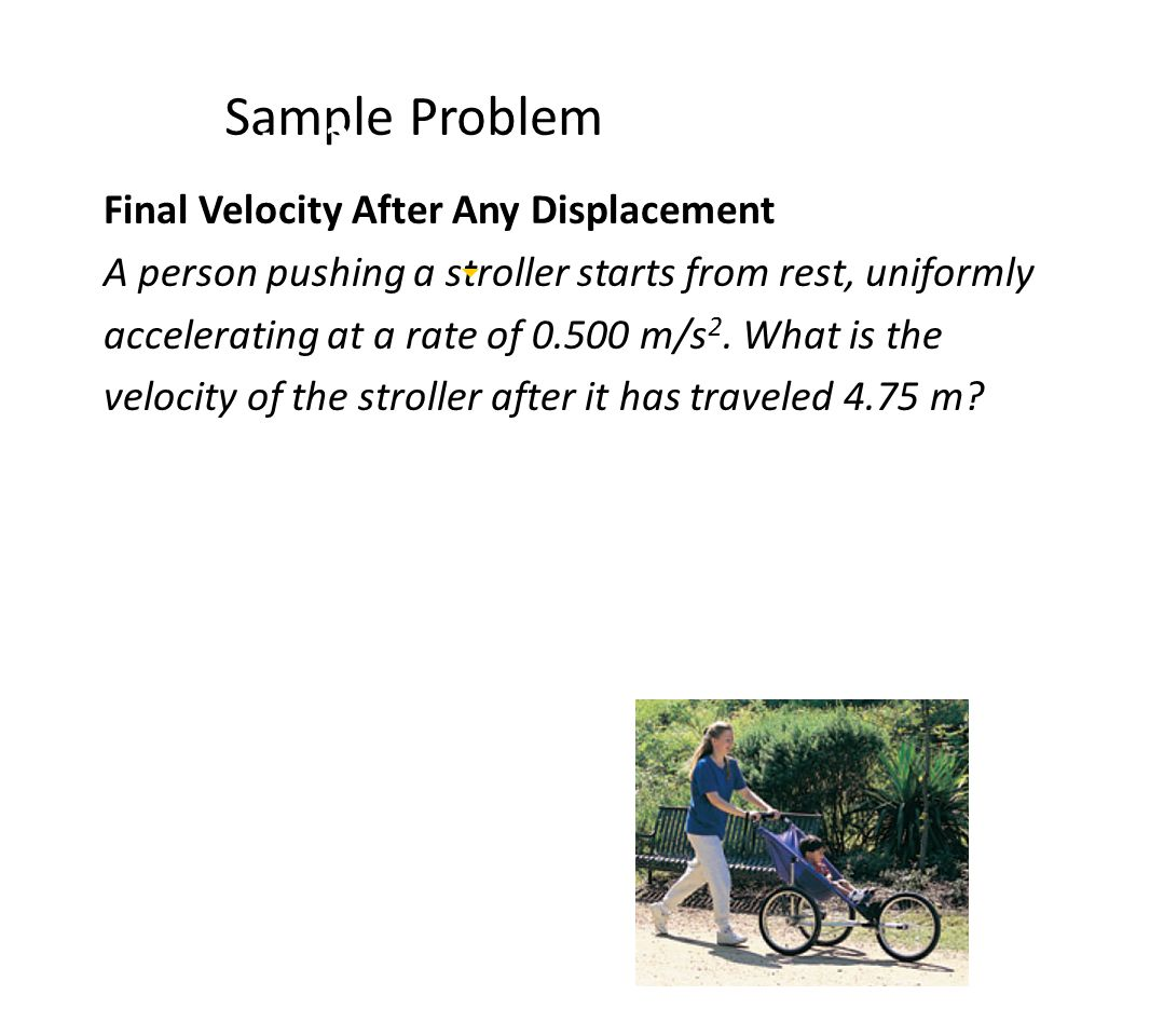 Sample Problem Chapter 2 Final Velocity After Any Displacement