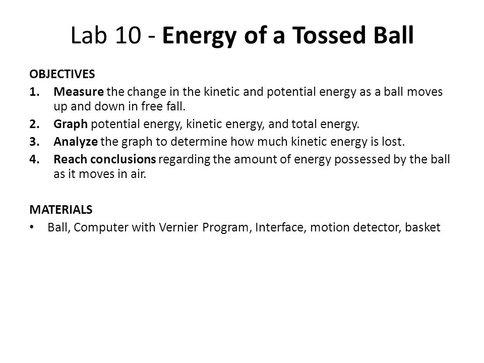 Lab 10 - Energy of a Tossed Ball