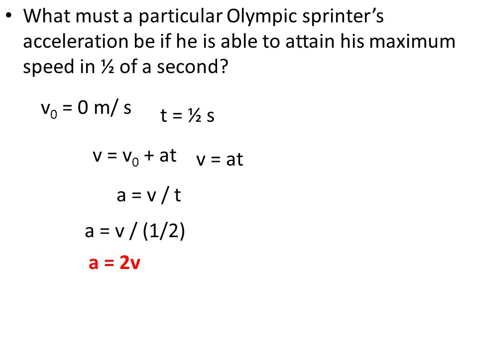 What must a particular Olympic sprinter's acceleration be if he is able to attain his maximum speed in ½ of a second